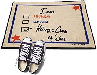 product image for I am a Republican, Democrat Having a Glass of Wine - HIGH COTTON Welcome Doormat