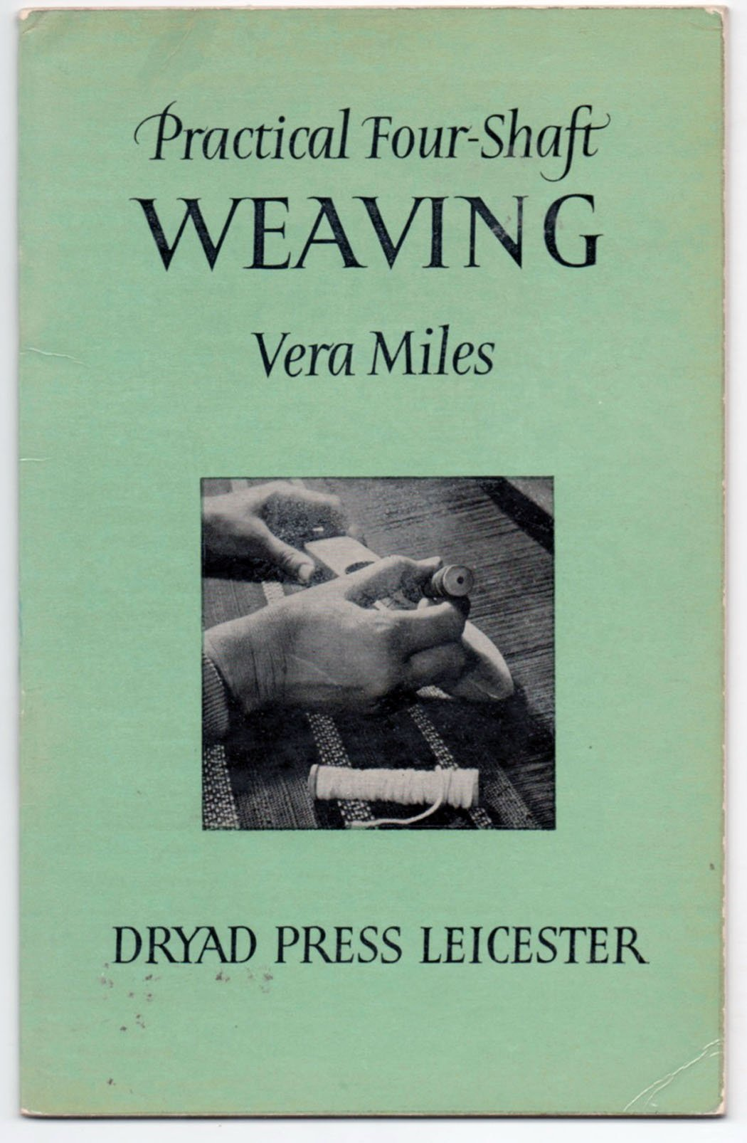 Practical four-shaft weaving, including fourteen useful articles
