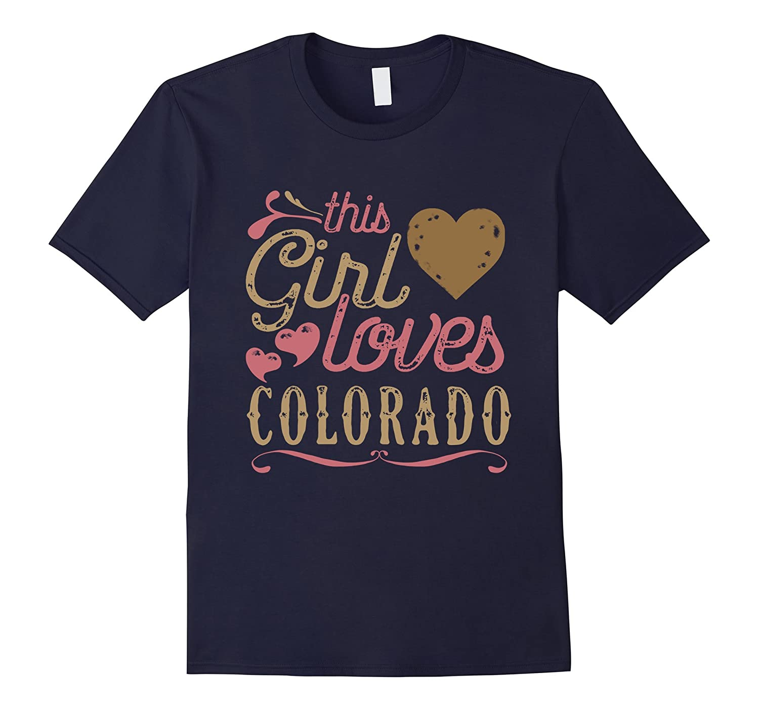 Colorado Shirt - This Girl Loves Colorado-RT