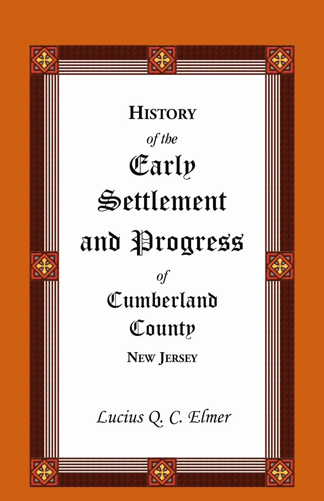 History of the Early Settlement and Progress of Cumberland