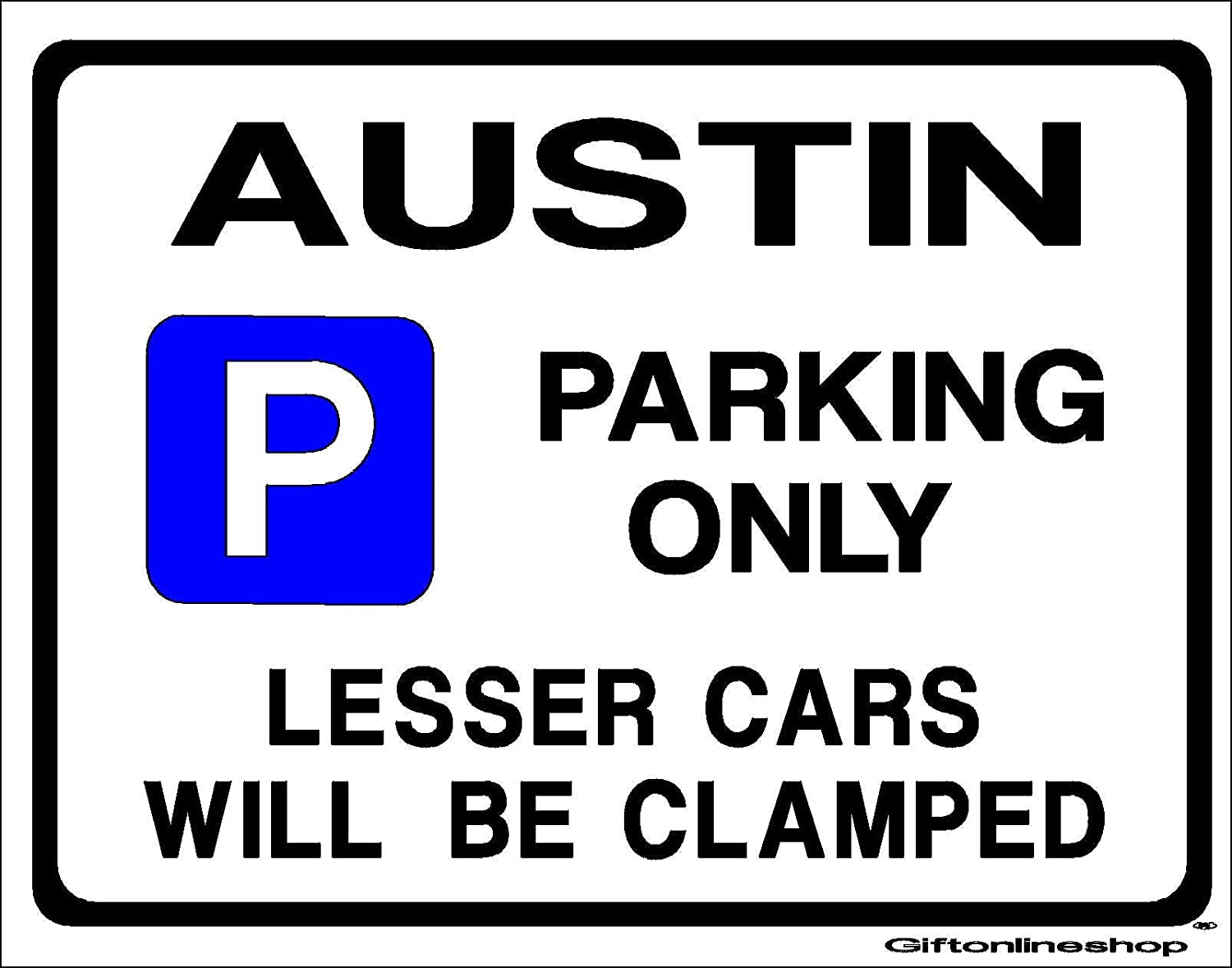 AUSTIN Parking Sign - Gift for 7 a40 a30 1100 1300 model owner -Extra Large Size 205 x 270mm by Custom Made (Made in UK) (All fixing included)