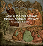 LIVES OF THE MOST EMINENT PAINTERS, SCULPTORS, AND ARCHITECTS  (ILLUSTRATED): ALL TEN VOLUMES