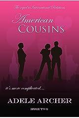 American Cousins: International Relations II Kindle Edition