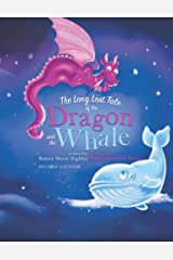The Long Lost Tale of the Dragon and the Whale Kindle Edition