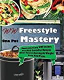 WW Freestyle One Pot Mastery: Quick And Easy WW