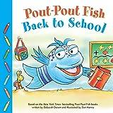 Pout-Pout Fish: Back to School (A Pout-Pout Fish Paperback Adventure)