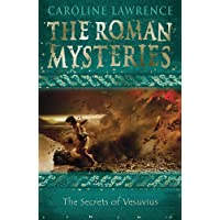 The Roman Mysteries: The Secrets of Vesuvius: Book 2