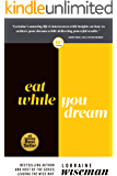 Eat While You Dream