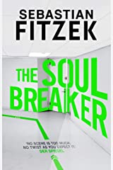 The Soul Breaker: lockdown never looked so terrifying Kindle Edition