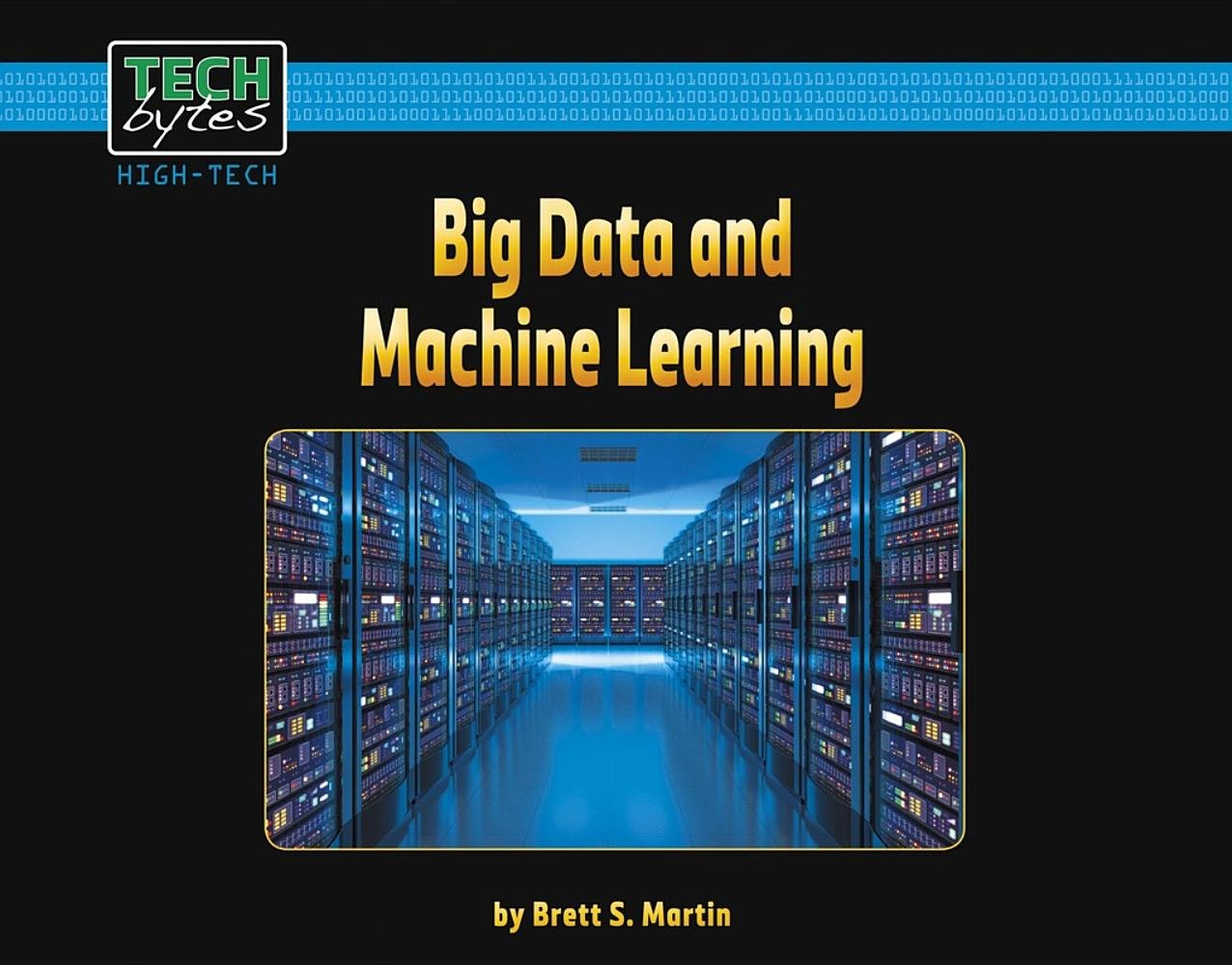 Big Data and Machine Learning (Tech Bytes)