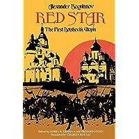 Red Star: The First Bolshevik Utopia (Soviet History