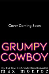 Grumpy Cowboy: A Hot Single Dad, Enemies-to-Lovers Romance Kindle Edition