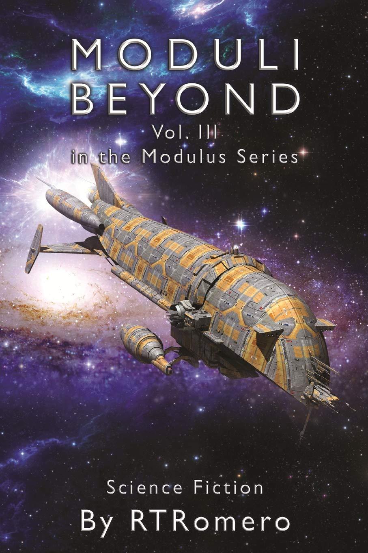 Moduli Beyond: Volume III of the Modulus Series PDF Text fb2 book