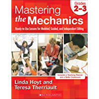 Mastering the Mechanics: Grades 2–3