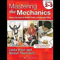 Mastering the Mechanics: Grades 2–3