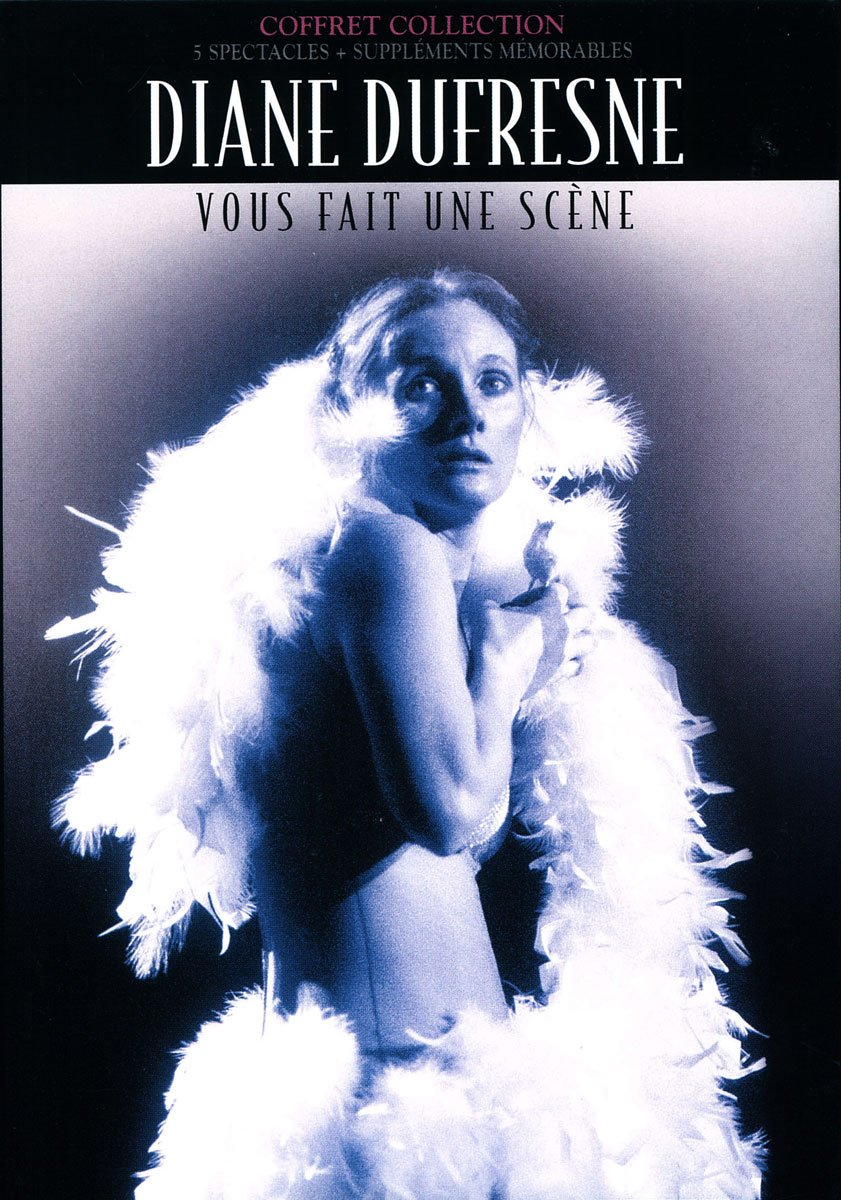 Coffret Collection – Diane Dufresne Vous Fait une Scène (2004) :
