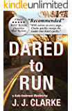 Dared to Run: A Kate Anderson Mystery