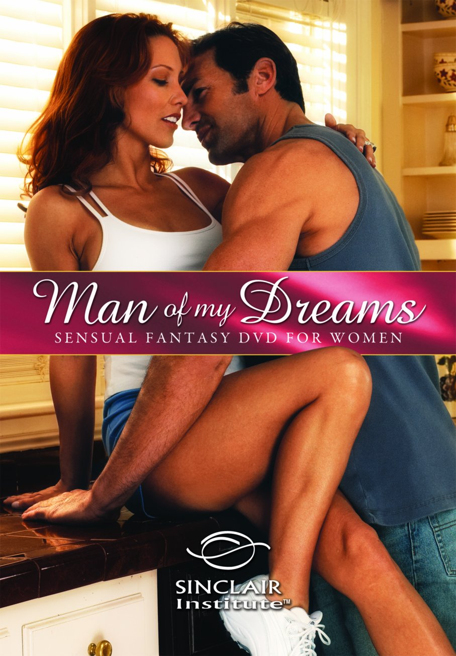 Amazon.com: Better Sex Video: Man of My Dreams - Sensual Fantasy DVD for  Women: Sinclair Institute, Cleopatra Productions: Movies & TV