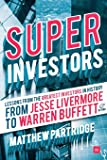 Superinvestors: Lessons from the Greatest Investors in History