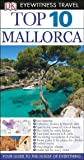 Top 10 Mallorca (DK Eyewitness Top 10 Travel Guides)