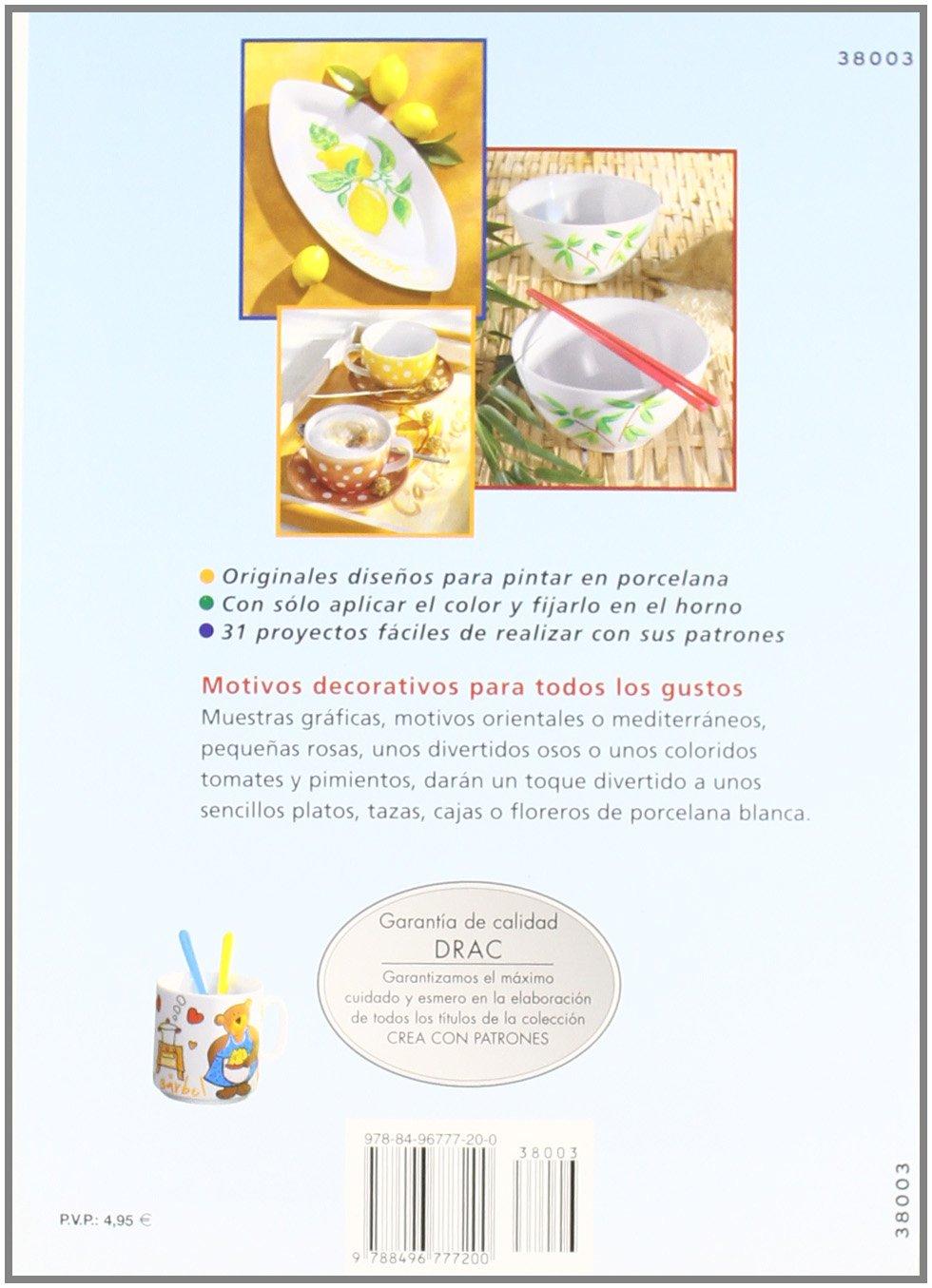 Pintar En Porcelana:Motivos Orientales, Flores, Osos, Verduras: Unknown: 9788496777200: Amazon.com: Books