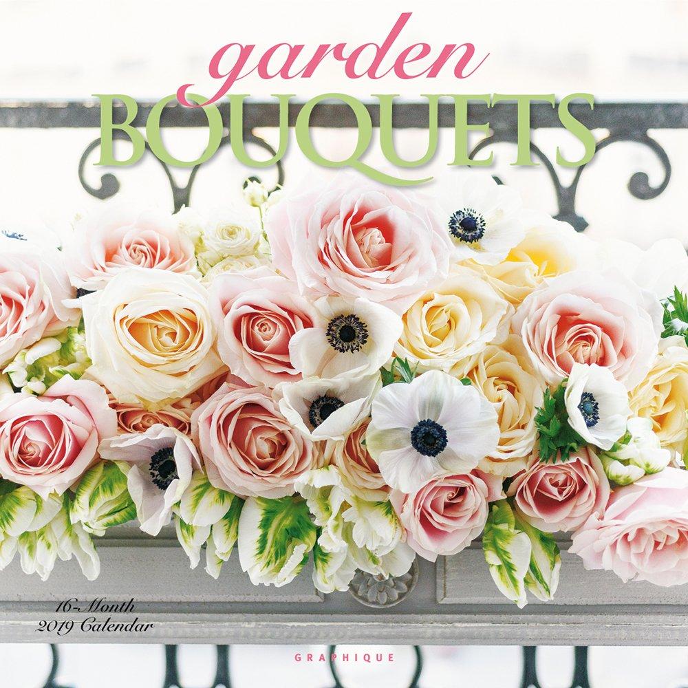 Garden Bouquets 2019 Calendar (Anglais) Calendrier – 1 août 2018 Graphique Graphique De France 1477055134 CY20319