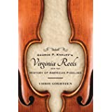 George P. Knauff's Virginia Reels and the History of American Fiddling (American Made Music Series)