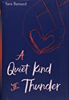 A Quiet Kind Of