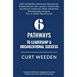 6 Pathways to Leadership & Organizational Success