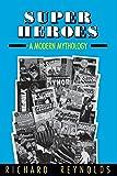 Super Heroes: A Modern Mythology (Studies in Popular Culture (Paperback))