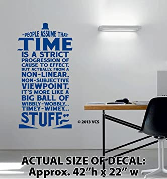 XTRA LARGE   U0026quot;Time Is Wibbly Wobbly, Timey Wimey Stuffu0026quot; Wall