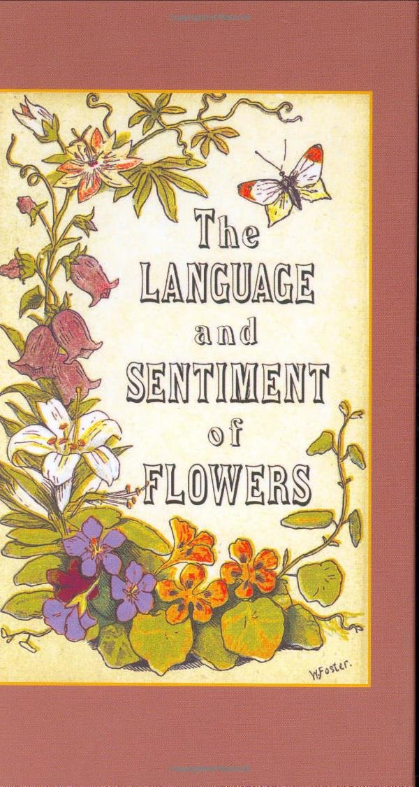 The Language and Sentiment of Flowers by Applewood Books
