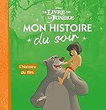 LE LIVRE DE LA JUNGLE - Mon Histoire du Soir - L'histoire du film