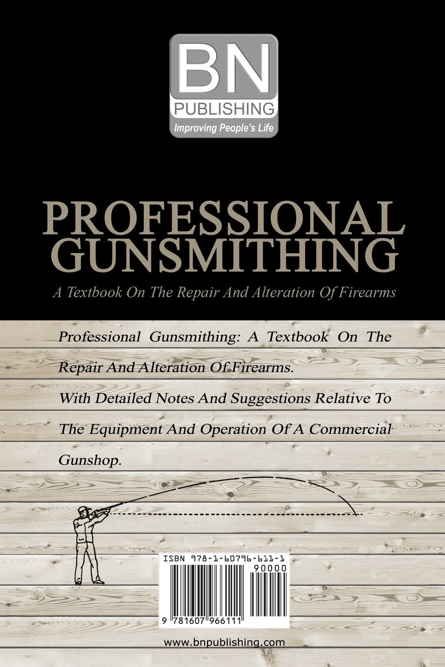 Amazon.com: Professional Gunsmithing: A Textbook On The Repair And ...