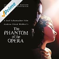 The Phantom Of The Opera (Original Motion Picture Soundtrack)