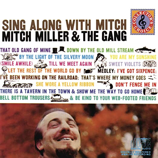 Mitch Miller And The Gang Sing Along With Mitch Amazon Com Music