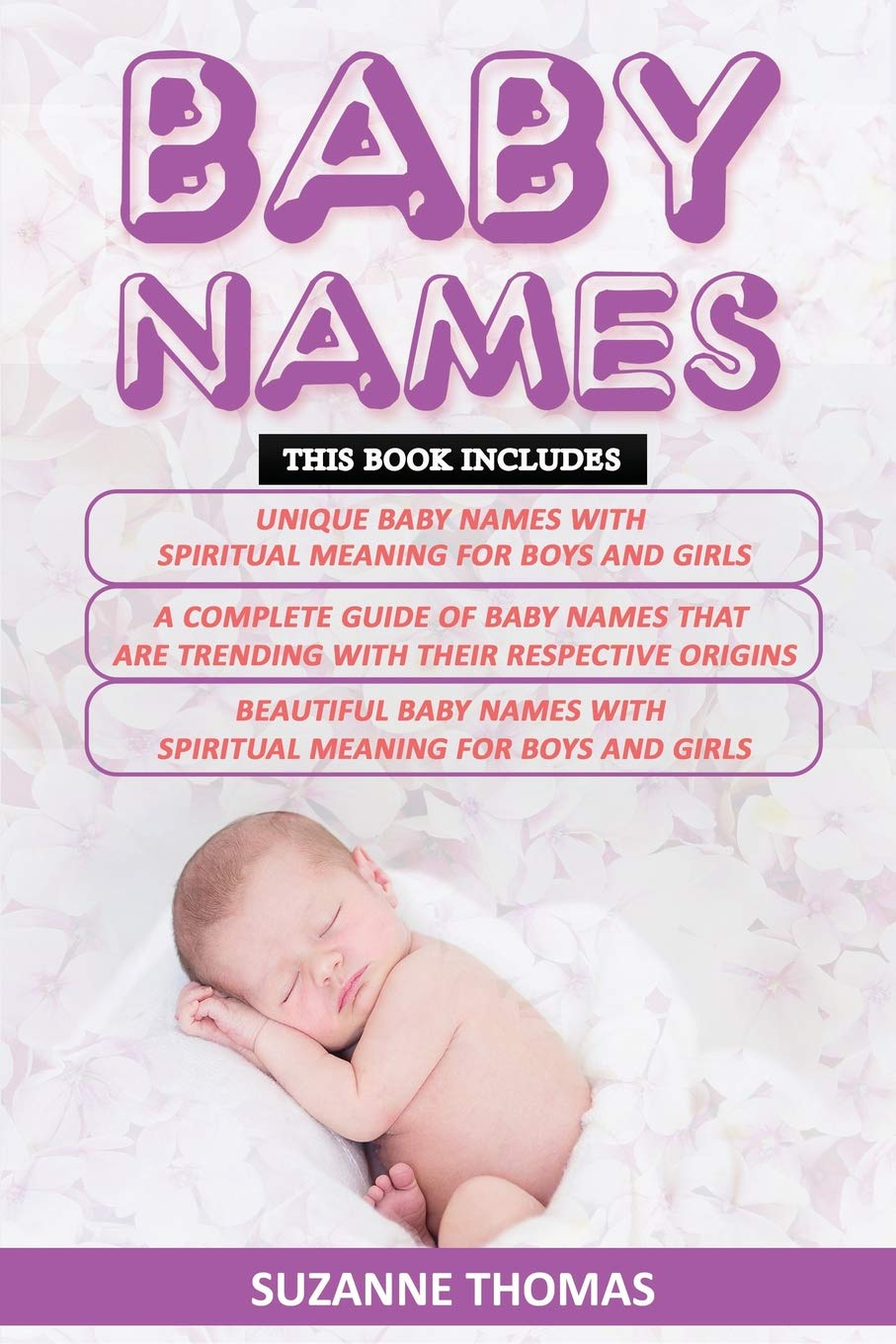 Baby Names: 3 Books in 1- Unique Baby Names with Spiritual