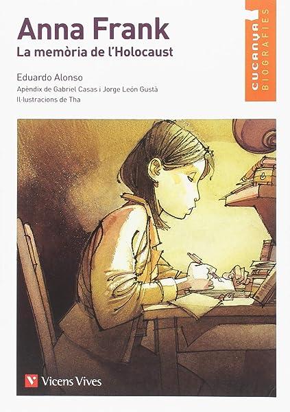 """ANA FRANK. LA MEMORIA DEL HOLOCAUSTO CUCA""""A Colección Cucaña: Amazon.es: Tharrats, August, Masnou, Ramon: Libros"""