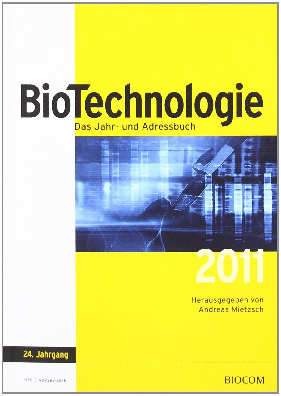 BioTechnologie - Das Jahr- und Adressbuch 2011