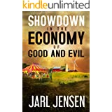 Showdown In The Economy of Good and Evil (Wolfe Trilogy Book 2)