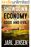 Showdown In The Economy of Good and Evil (The Wolfe Trilogy Book 2)
