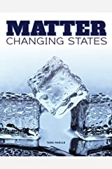 Matter Change States (Science Alliance) Kindle Edition
