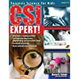 CSI Expert!: Forensic Science for Kids (Grades 5-8)