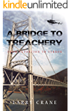 A Bridge to Treachery: From Extortion to Terror