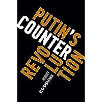Putin's Counterrevolution