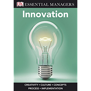 Innovation (Essential Managers)