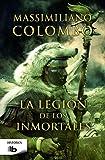 La legión de los inmortales (B DE BOLSILLO)