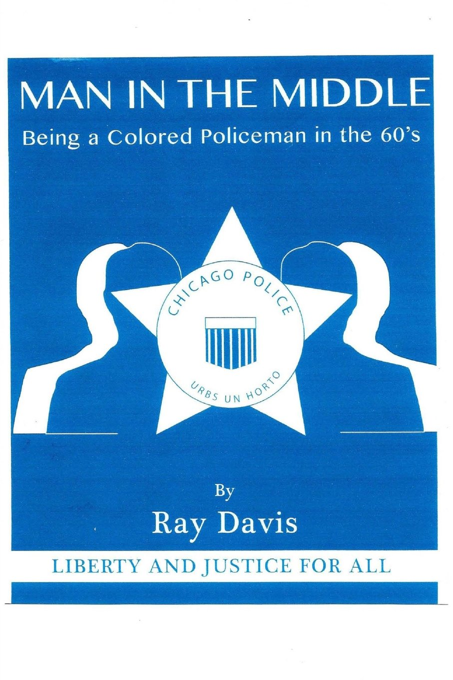 Read Online man in the middle: being a colored policeman in the 1960's pdf epub