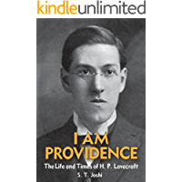 I Am Providence: The Life and Times of H. P. Lovecraft book cover