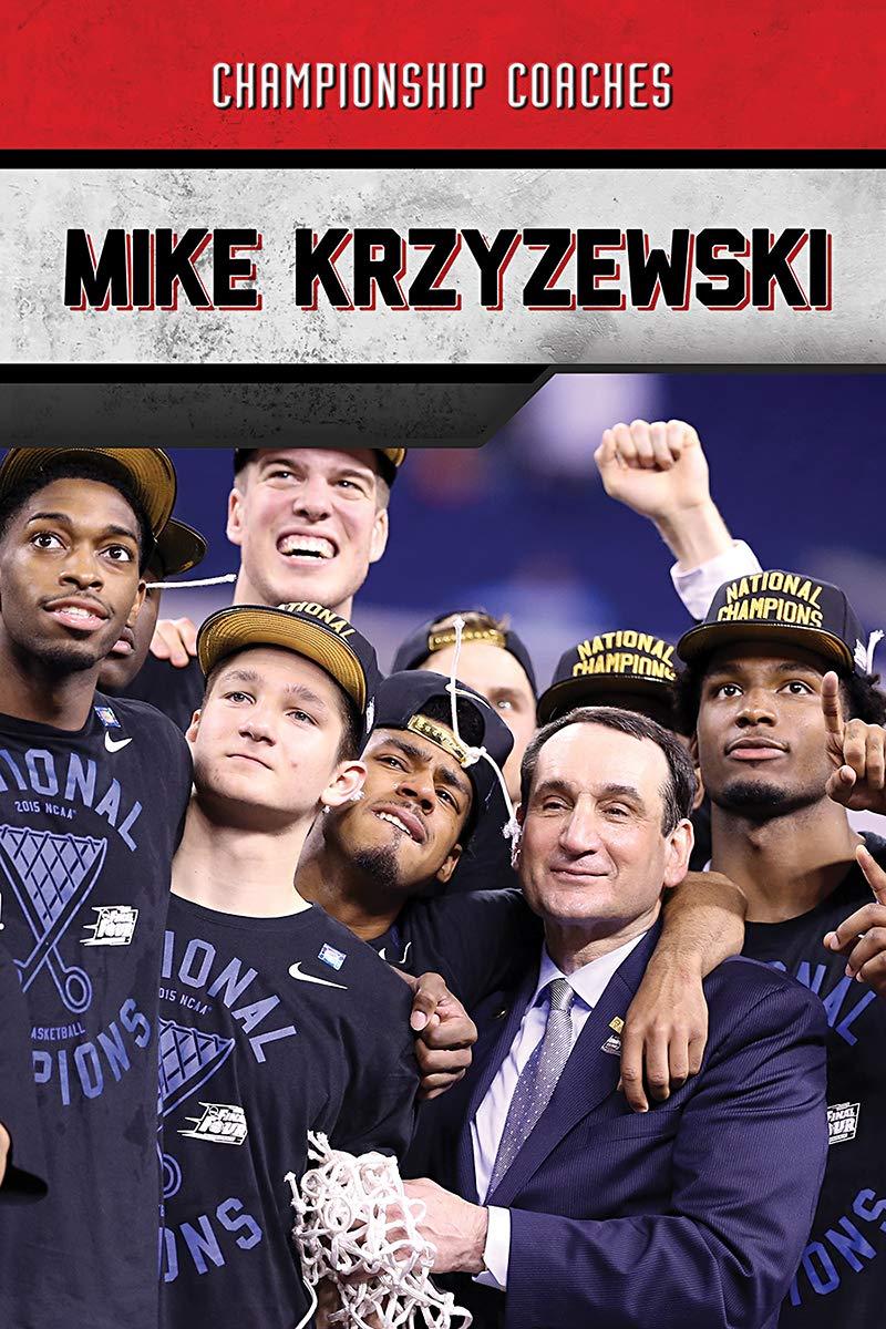 Mike Krzyzewski (Championship Coaches) by Enslow Publishing